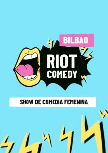 RiotComedyBilbao8